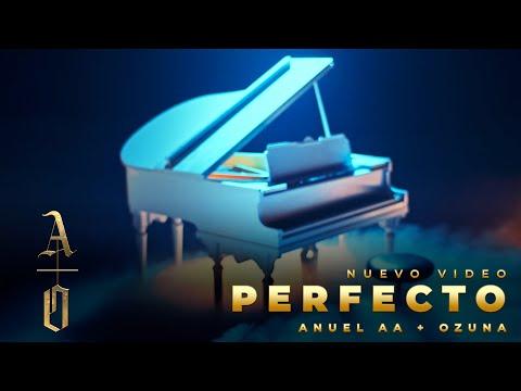 Perfecto Lyrics - Anuel AA & Ozuna