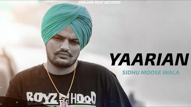 YAARIAN SONG LYRICS - Sidhu Moose Wala