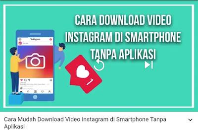 Cara Mudah Download VIDEO INSTAGRAM di Smartphone Tanpa Aplikasi