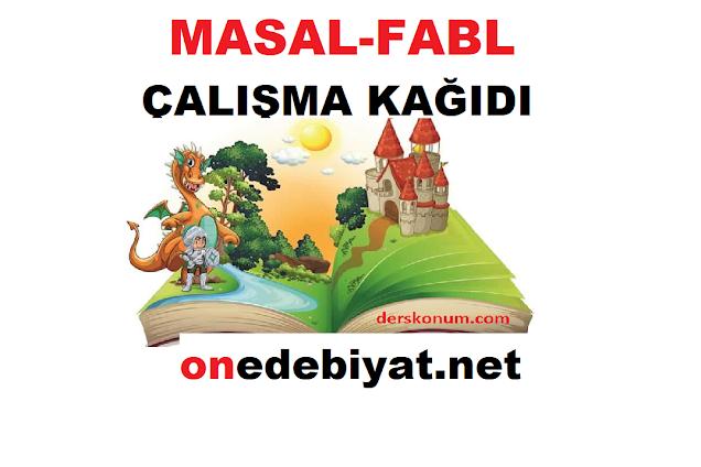 9.Sınıf Edebiyat Masal,Fabl Ünitesi Çalışma Kağıdı