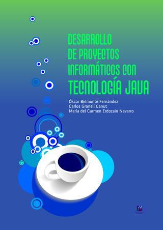 Desarrollo de proyectos Informáticos con tecnología Java – Óscar Belmonte Fernández