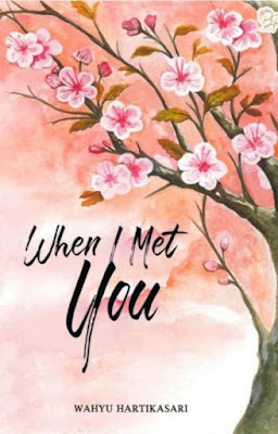 When I Met You by Wahyu Hartikasari Pdf