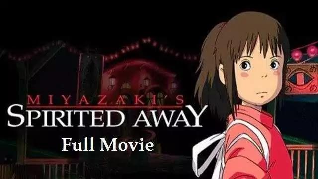 Spirited Away full movie
