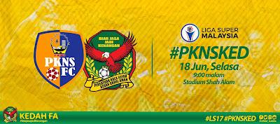 Pkns vs Kedah Live Liga Super 18.6.2019