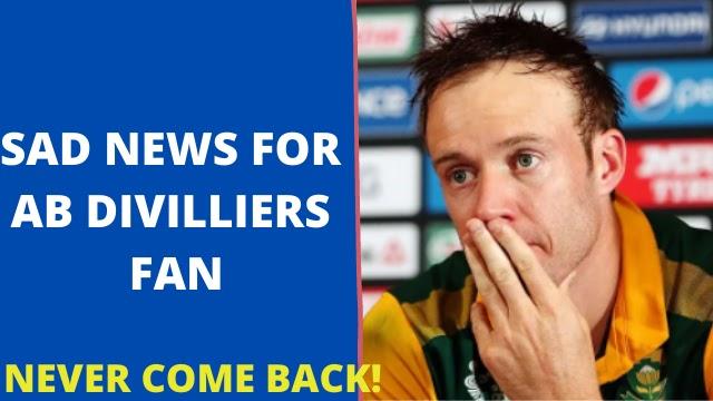 De Villiers never come back, De Villiers retirement will remain final