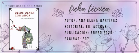 RESEÑA: DESDE OSAKA CON AMOR // ANA ELENA MARTÍNEZ