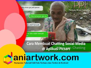 Cara Membuat Efek Kekinian Chatting Pada Foto Dengan Picsart