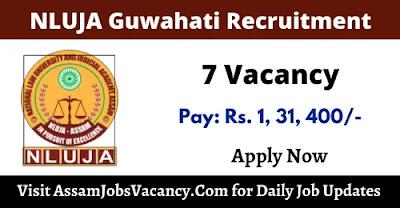 NLUJA Guwahati Recruitment 2021 - 7 Faculty Vacancy