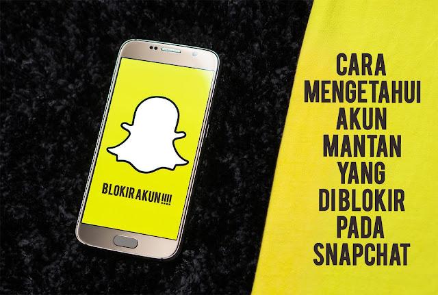Cek Akun diblokir pada Snapchat