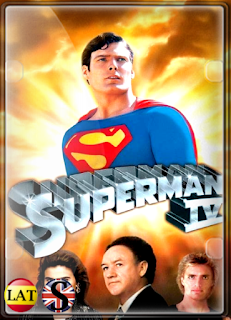 Superman IV: En Busca de la Paz (1987) FULL HD 1080P LATINO/ESPAÑOL/INGLES