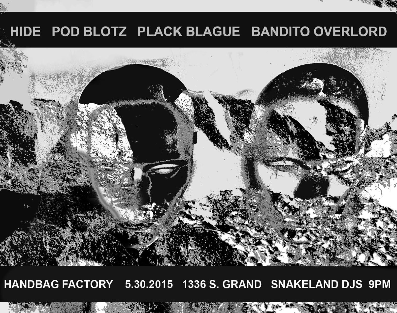 5 30 15 Plack Blague Bandito Overlord Hide Pod Blotz