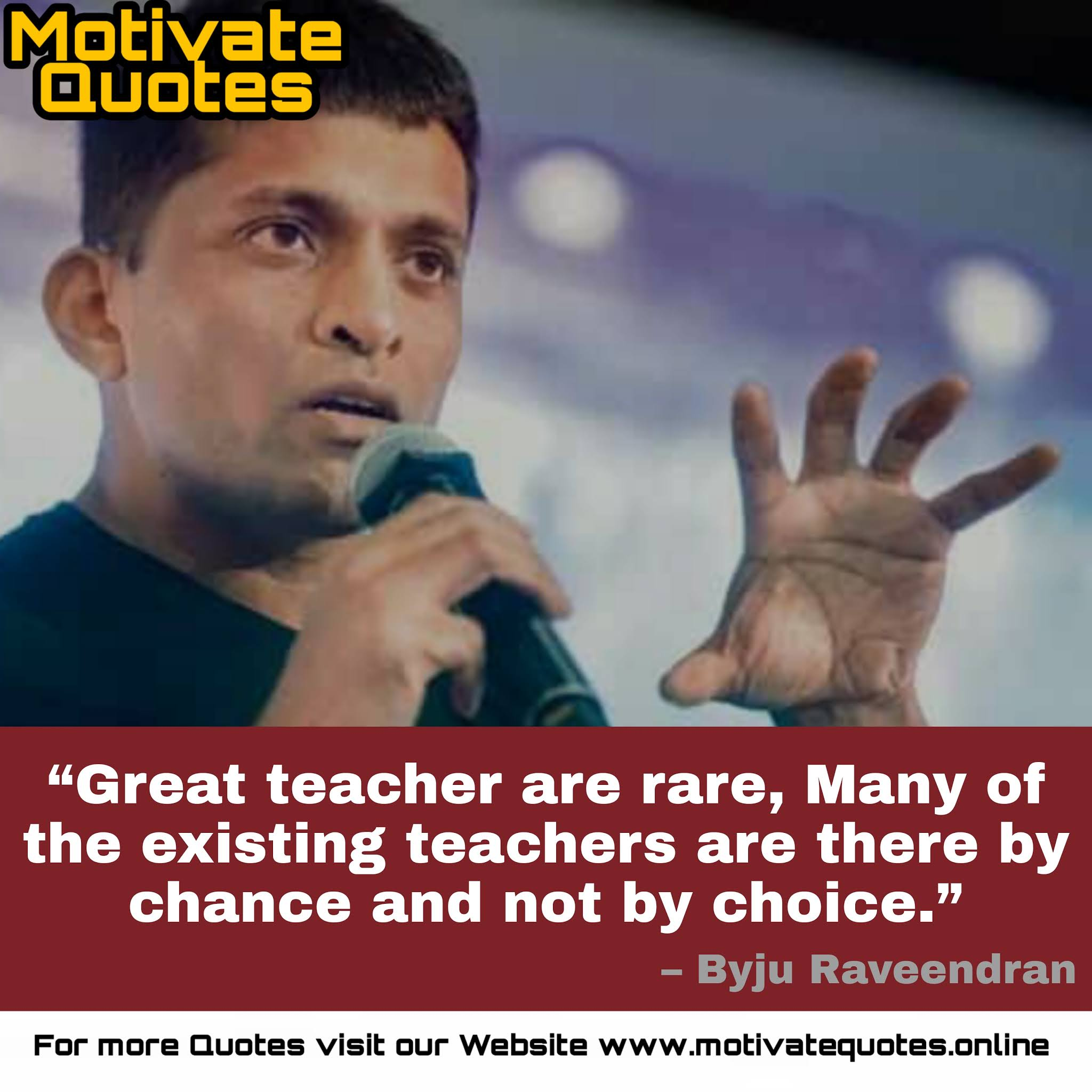 Motivational Quotes by Byju Raveendran founder and CEO of Byju's learning platform