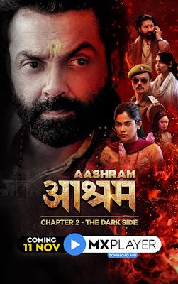 Aashram Chapter 2 – The Dark Side (2020) Season 2 Hindi WEB Series 720p HDRip X264 [Episode 01 TO 09]