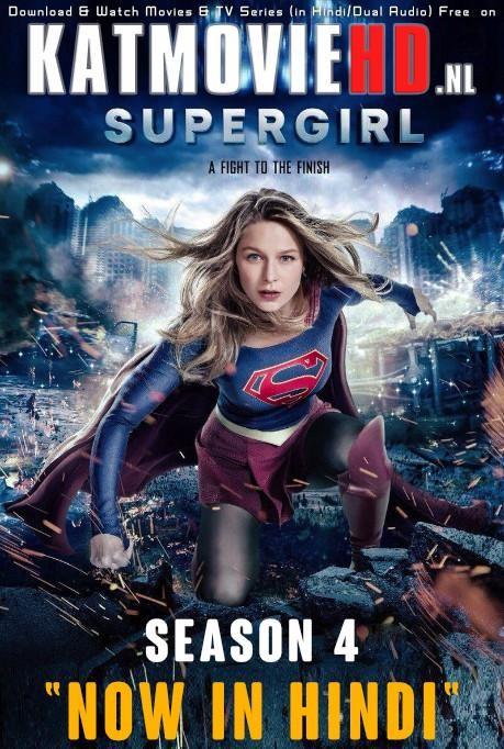 Download Supergirl Season 4 (Hindi Dubbed) Dual Audio ( 480p & 720p & 1080p Web-DL ) TV Series [Super Girl]  , ( DC's Supergirl S04 | Big Magic) All Episodes [ हिंदी ORG – English ] Free on KatMovieHD.