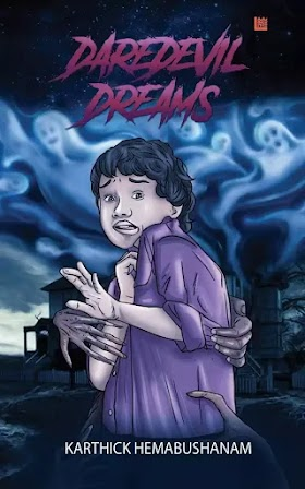 Daredevil Dreams By Karthick Hemabhushanam Book Review