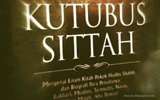 Mengenal Kutubus Sittah (Enam Kitab) Hadits Pokok.