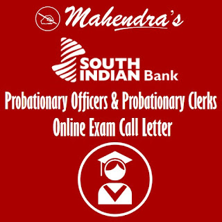 South Indian Bank | Probationary Officers & Probationary Clerks | Call Letter