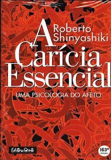 A Caricia Essencial epub - Roberto Shinyashiki