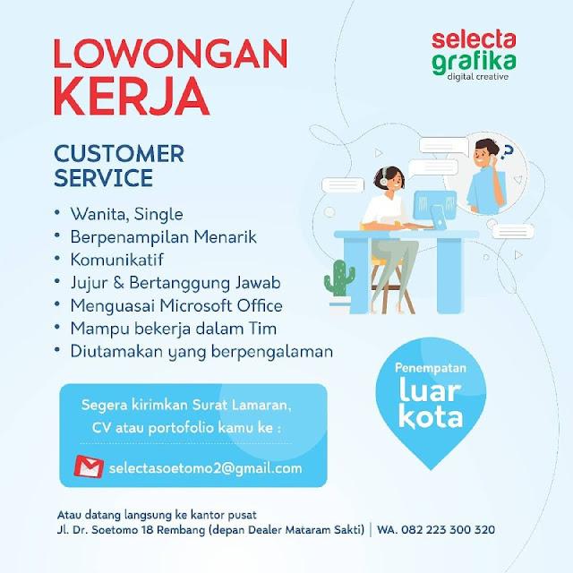 Lowongan Kerja Posisi Customer Service Selecta Grafika Rembang Tanpa Syarat Pendidikan