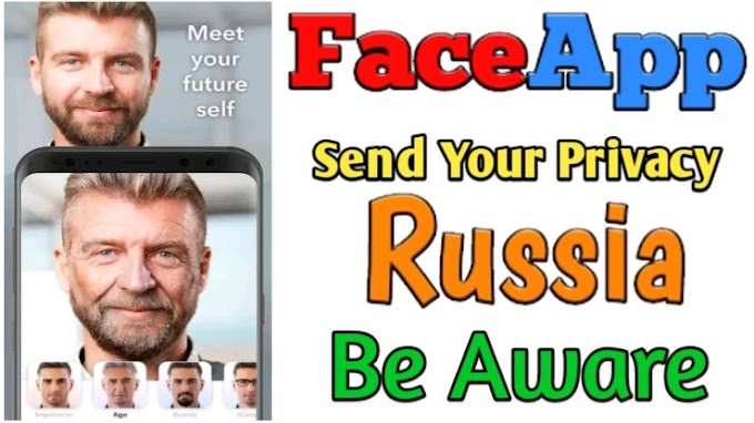 FaceApp Send Your Privacy Russia Be aware