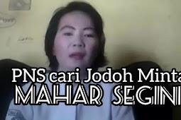 Viral PNS Cari Jodoh