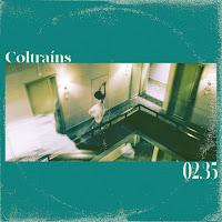 Coltrains – 02.35