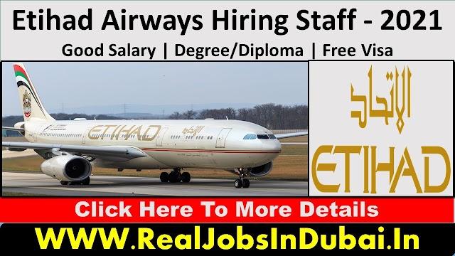 Etihad Airways Hiring Staff In Dubai - UAE 2021
