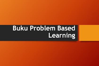 Unduh Buku Pedoman Problem Based Learning