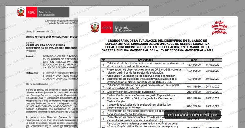 OFICIO N° 00080-2021 -MINEDU/VMGP-DIGEDD.- Modificación de Cronograma de Evaluación del Desempeño de Especialistas en Educación de UGEL y DRE 2020