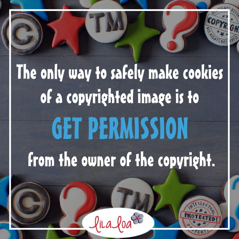 The only way to safely make cookies of a copyrighted image is to get permission from the owner of the copyright.