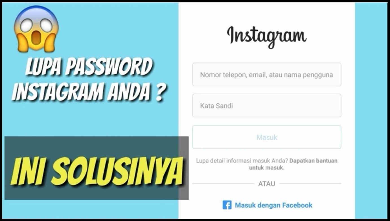 Cara Mengetahui Password Instagram Sendiri dan Orang Lain