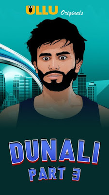 Dunali (Part 3) (2021) UllU Hindi WEB Series 720p x264   720p HEVC