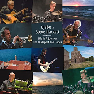 Djabe & Djabe & Steve Hackett - 2018 - Life Is A Journey – The Budapest Live Tapes