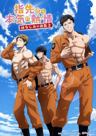 تقرير انمي Yubisaki kara Honki no Netsujou (رجال الإطفاء الشغوفين)