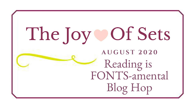 The Joy Of Sets August Reading Is FONTS-amental Blog Hop