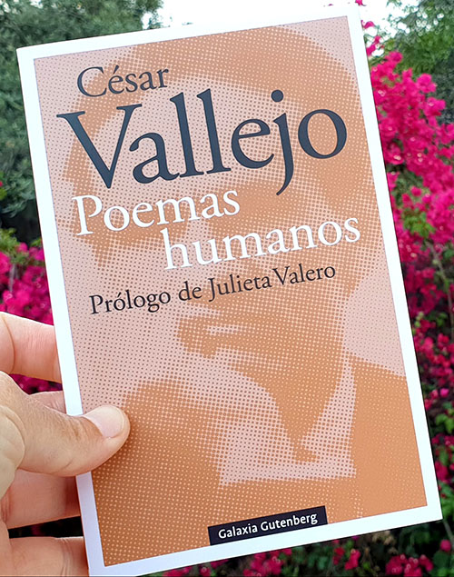 «Poemas humanos» de César Vallejo (Galaxia Gutenberg)