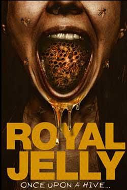 Royal Jelly (2021)