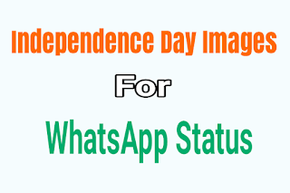 Independence day images for WhatsApp status