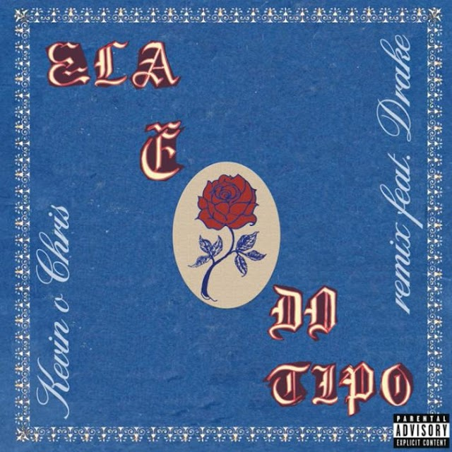 MUSIC: Kevin O Chris – El É Do Tipo (Remix) ft. Drake