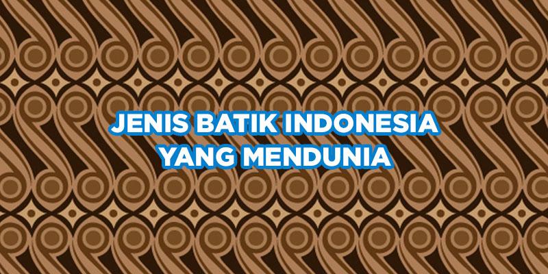 jenis batik indonesia
