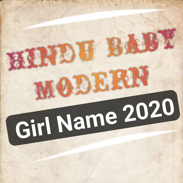 Hindu Ladkiyon ke New Modern Names 2020