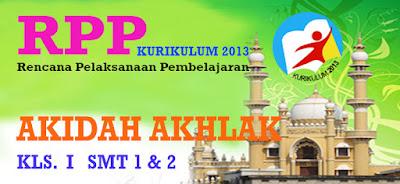 RPP KURIKULUM 2013 AKIDAH AKHLAK KELAS 1 SMT 1 DAN 2