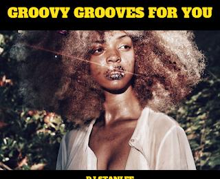 GROOVY GROOVES FOR YOU von StanLee | Das Montags Mixtape für einen guten Wochenstart