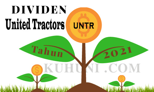 Jadwal Pembagian Dividen UNTR 2021