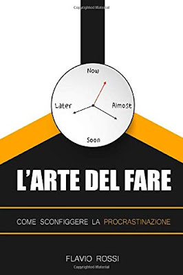 https://www.amazon.it/Larte-del-fare-sconfiggere-procrastinazione/dp/1520537581/ref=sr_1_2?__mk_it_IT=%C3%85M%C3%85%C5%BD%C3%95%C3%91&keywords=procrastinare&qid=1571301824&s=books&sr=1-2&_encoding=UTF8&tag=siavit0d21-21&linkCode=ur2&linkId=18b6847fc3872bde9fbd52bfcb1265e5&camp=3414&creative=21718
