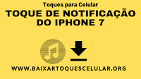 TOQUE DE NOTIFICAÇÃO DO IPHONE 7