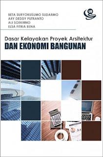 Dasar Kelayakan Proyek Arsitektur dan Ekonomi Bangunan