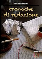 http://gevcoraggiodelleidee.blogspot.it/p/cronache-di-redazione-di-flavio-gandini.html