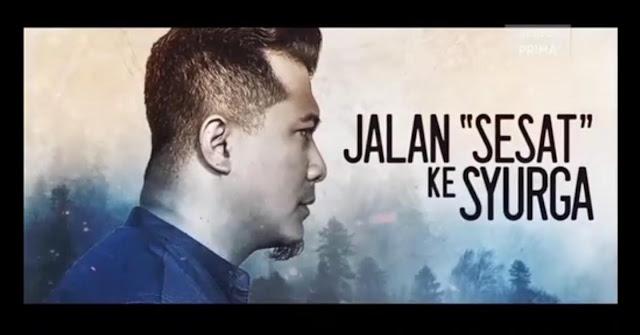 Drama JALAN SESAT KE SYURGA 2020