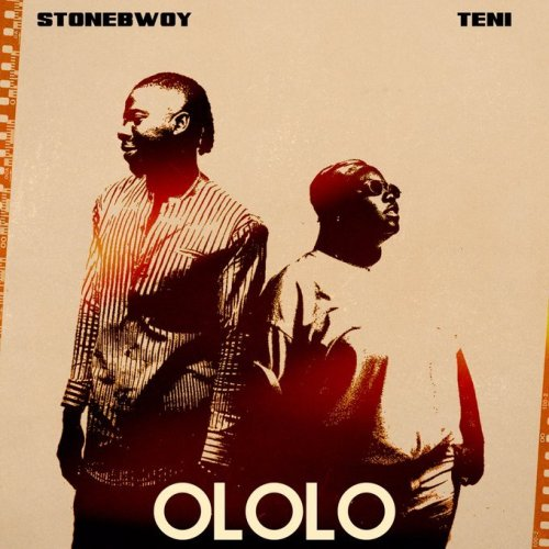 [Music Download] Stonebwoy x Teni - Ololo (Prod. by Ipappi)